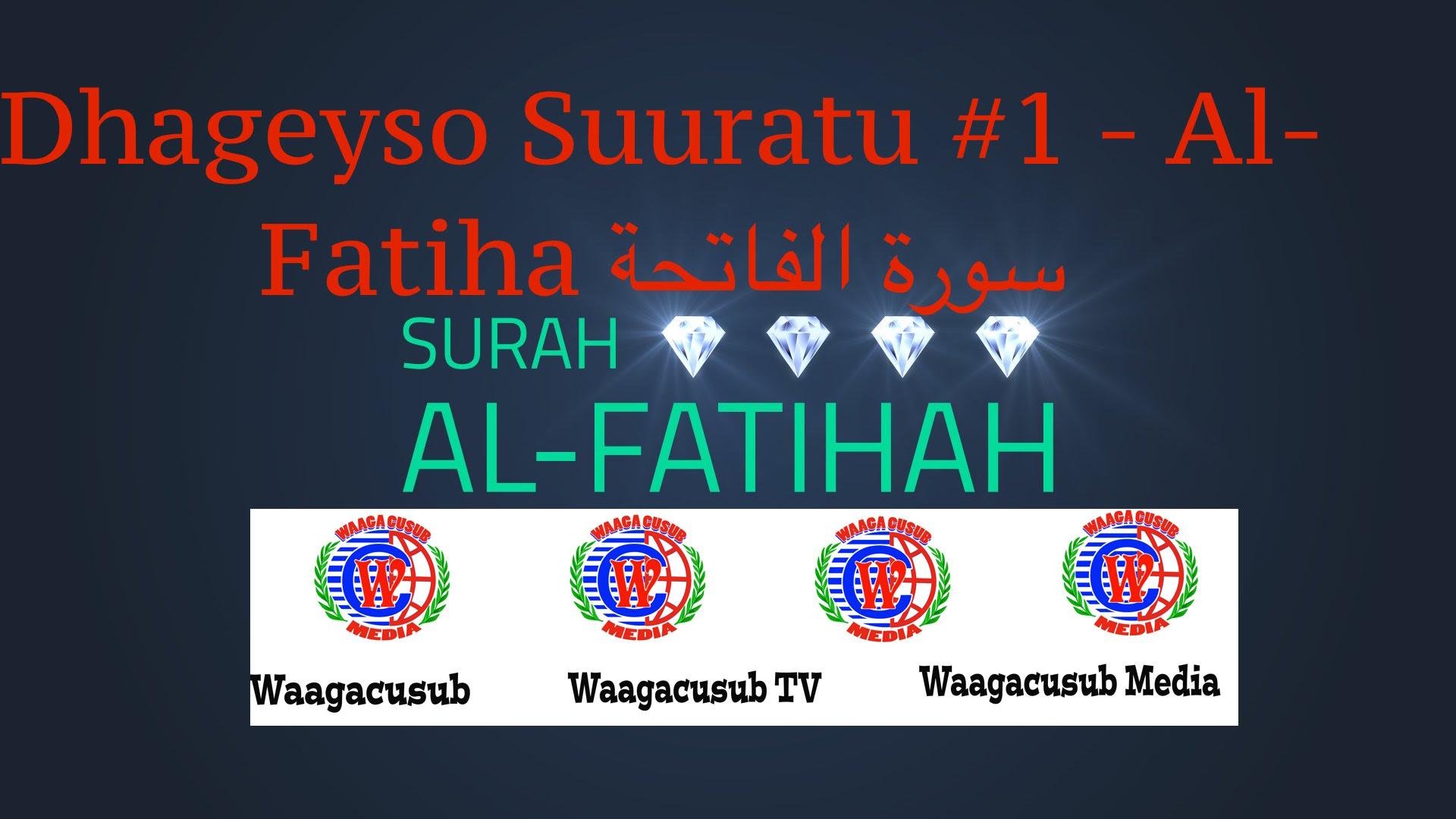 Dhageyso Suuratu #1 - Al-Fatiha سورة الفاتحة