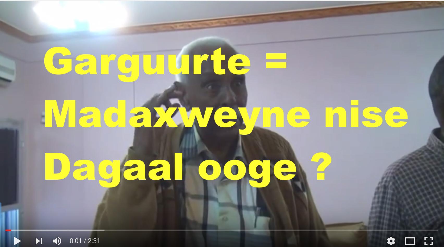 Daawo siyaasi caana oo Madaxweyne Garguurte ku tilmaamay dagaal ooge kheeyru masuula ?