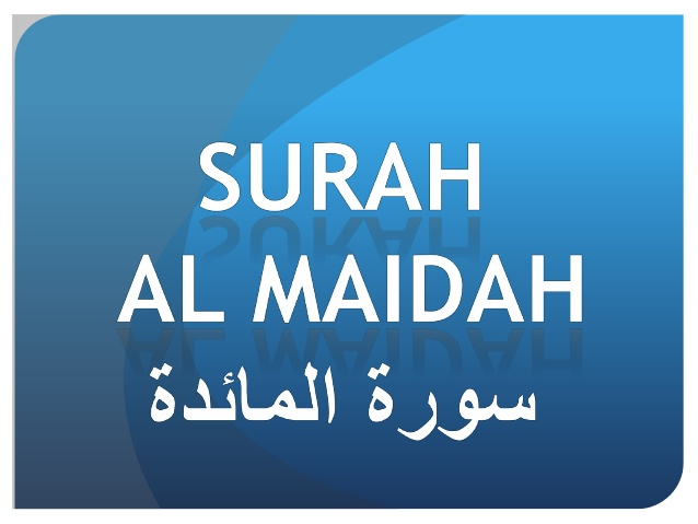 Dhageyso Suratu Al-Maeda #5 بِسْمِ اللَّهِ الرَّحْمَٰنِ الرَّحِيمِ